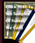 Click HERE To See Samples of Frames We Carry